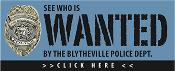 See Who is Wanted by the Blytheville Police Dept.